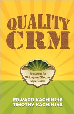 Quality CRM: Strategies for Writing an Effective Style Guide
