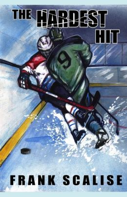 The Hardest Hit: A Sam the Hockey Player Novel