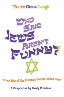 Who Said Jews Aren't Funny?