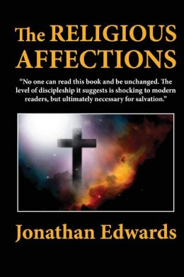 The Religious Affections
