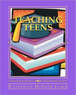 Teaching Teens