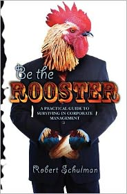 Be the Rooster