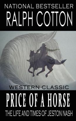 Price of a Horse: The Life and Times of Jeston Nash