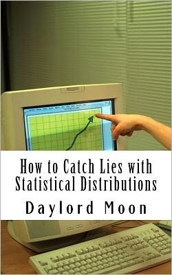 How to Catch Lies with Statistical Distributions