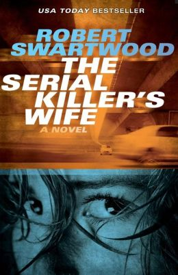 The Serial Killer's Wife