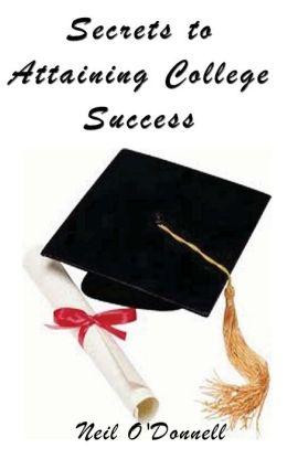 Secrets to Attaining College Success