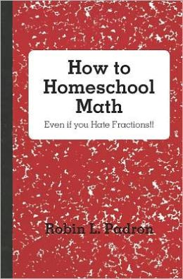 How to Homeschool Math - Even if you Hate Fractions!!