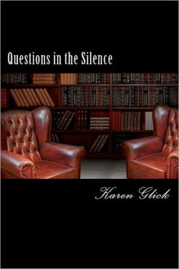 Questions in the Silence