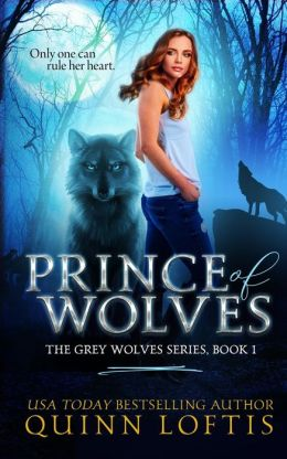 Prince of Wolves: Book 1, Grey Wolves Series