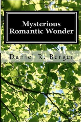Mysterious Romantic Wonder: Engaging Philosophy