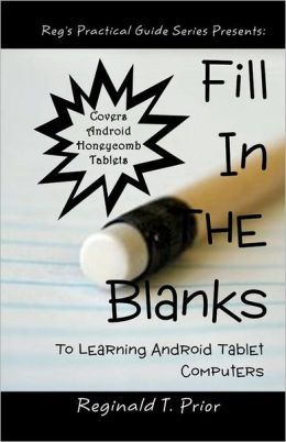Fill in the Blanks to Learning Android Tablet Computers