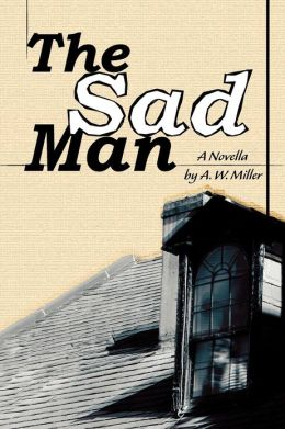 The Sad Man