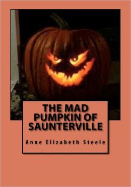 The Mad Pumpkin of Saunterville