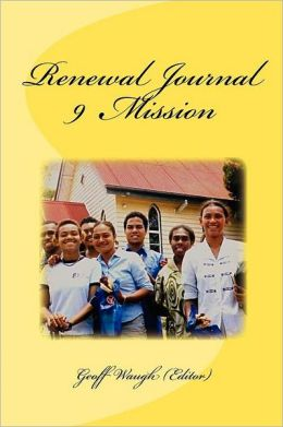 Renewal Journal 9: Mission