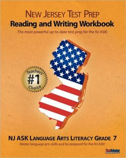 NEW JERSEY TEST PREP Grade 7 Reading and Writing Workbook: NJ ASK Language Arts Literacy
