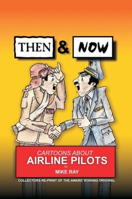 Then and Now: Cartoons about Airline Pilots