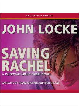 Saving Rachel: Donovan Creed Series, Book 3