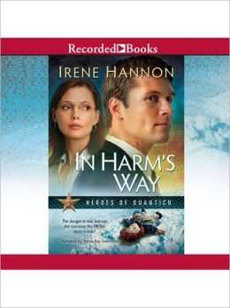 In Harm's Way: Heroes of Quantico Series, Book 3