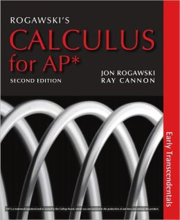 Rogawski's Calculus Early Transcendentals for AP*