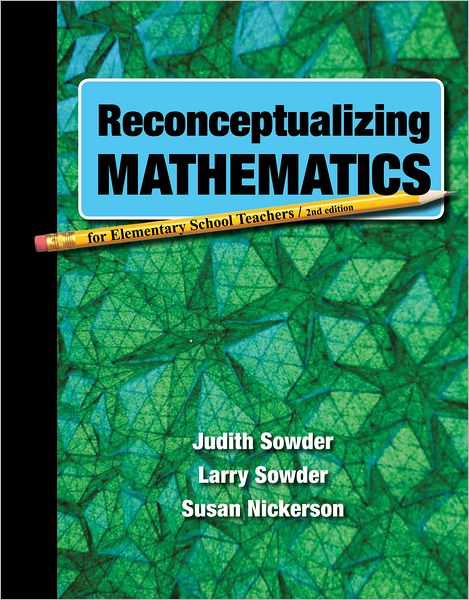 Reconceptualizing Mathematics for Elementary School Teachers