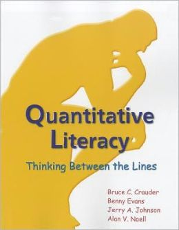 Quantitative Literacy: Thinking Between the Lines