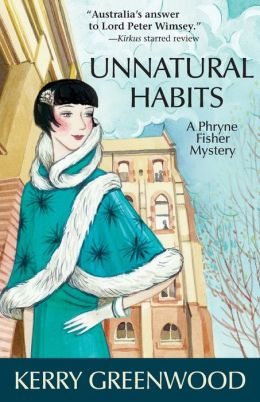 Unnatural Habits (Phryne Fisher Series #19)