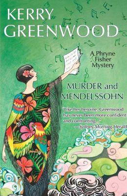 Murder and Mendelssohn (Phryne Fisher Series #20)