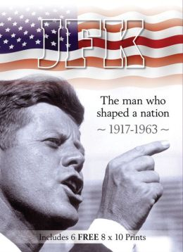 JFK: The Man who Shaped a Nation 1917-1963