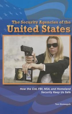 The Security Agencies of the United States