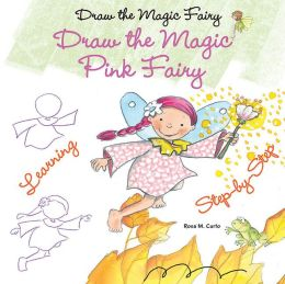 Draw the Magic Pink Fairy