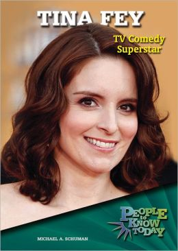 Tina Fey: TV Comedy Superstar