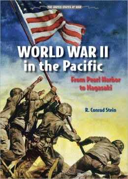 World War II in the Pacific: From Pearl Harbor to Nagasaki