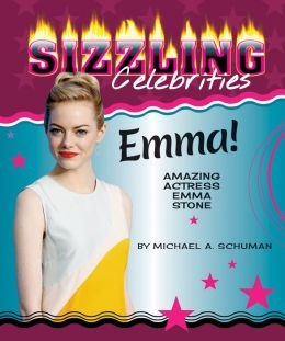 Emma!: Amazing Actress Emma Stone