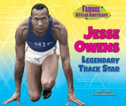 Jesse Owens: Legendary Track Star