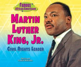 Martin Luther King, Jr.: Civil Rights Leader