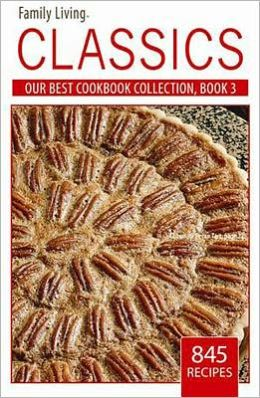 Family Living: Our Best Cookbook Collection, Bk 3