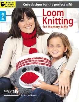 Loom Knitting for Mommy and Me