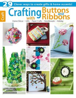 Crafting with Buttons & Ribbons