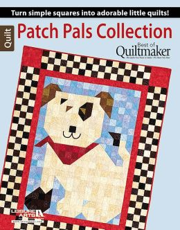 Patch Pals Collection - Best of Quiltmaker: Best of Quiltmaker