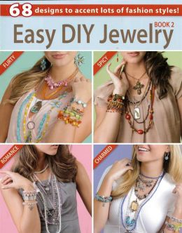 Easy DIY Jewelry Book 2