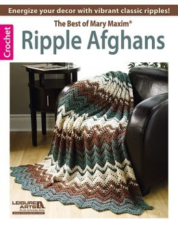 Ripple Afghans -- The Best of Mary Maxim
