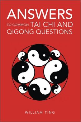 Answers to Common Tai Chi and Qigong Questions