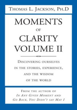 Moments of Clarity, Volume II