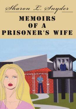 Memoirs of a Prisoner's Wife