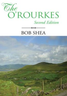The O'Rourkes: Second Edition