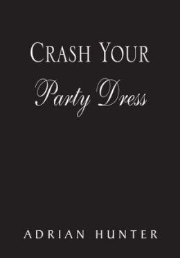 Crash Your Party Dress