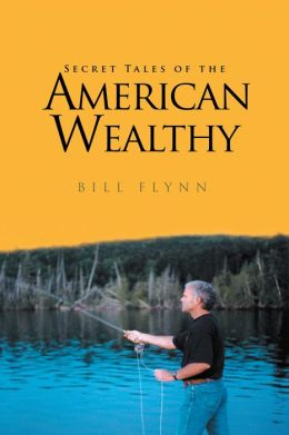 Secret Tales of the American Wealthy