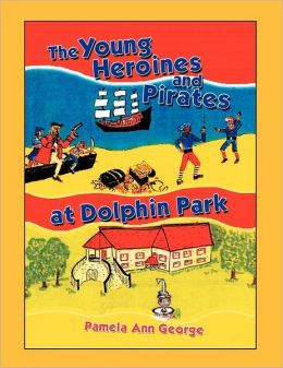 The Young Heroines & Pirates At Dolphin Park