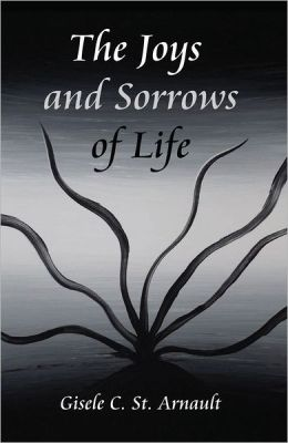 The Joys and Sorrows of Life