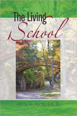 The Living School
